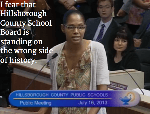 I fear that Hillsborough County School Board is standing on the wrong side of history.
