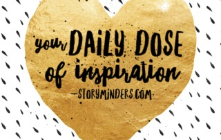 Your Daily Dose of Inspiration StoryMinders dotcom