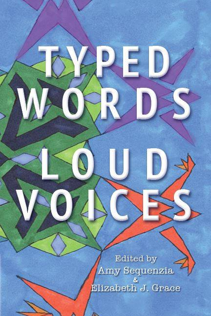 TYPED WORDS ,LOUD VOICES