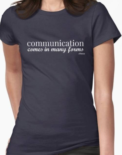 "T-shirt "" Communication comes in many forms""Ollibean Logo"