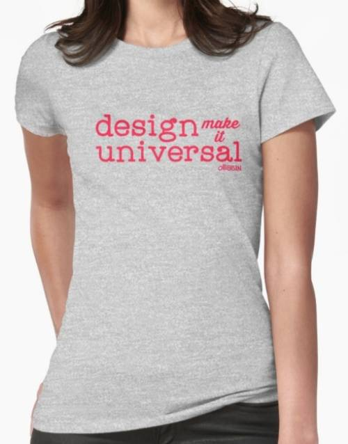 "T-shirt ""Design make it universal """