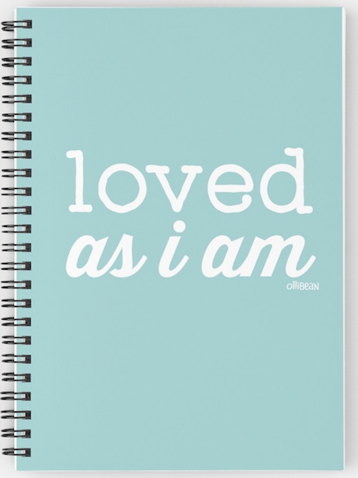 "Turquoise Ollibean ""Loved as I am"" Spiral Notebook"