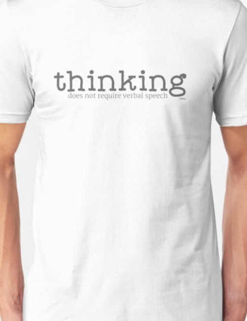 "White Ollibean ""Thinking Does Not Require Verbal Speech"" t-shirt"
