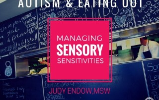 "Photograph of restaurant kitchen with chalkboard writing on walls. Text reads ""AUTISM & EATING OUT: MANAGING SENSORY SENSITIVITIES by Judy Endow on Ollibean"""