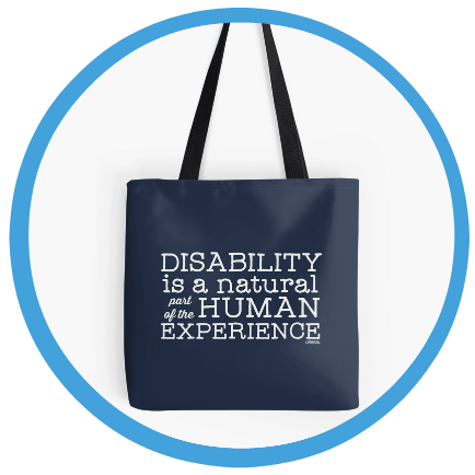 Disability is Natural Part of the Human Experience Tote bag