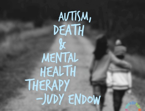 Autism, Death and Mental Health Therapy