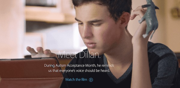 Photograph of Dillan Barmache on Apple. Text: Meet Dillan. During Autism Acceptance Month, he reminds us that everyone's voice should be heard.