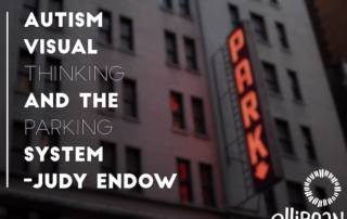 Autism, Visual Thinking And The Parking System . Photo of building with neon park sign.