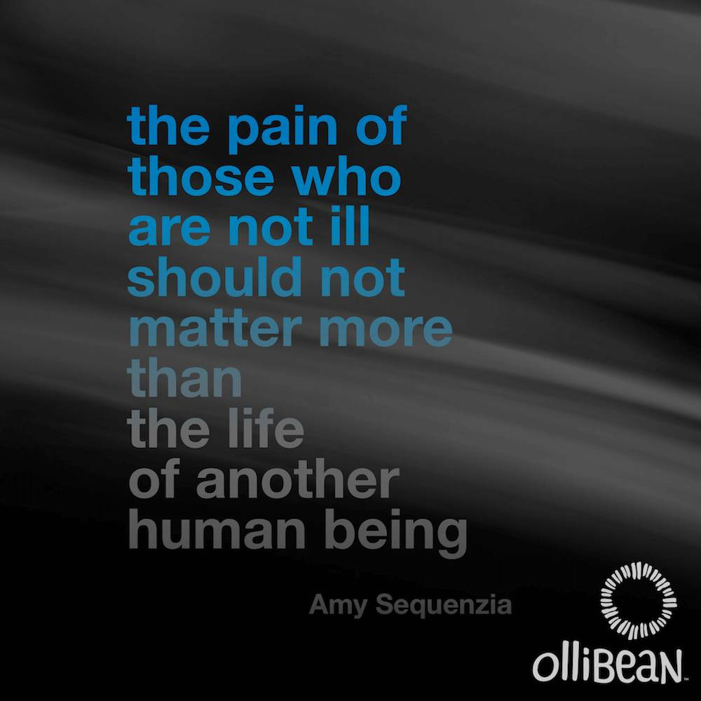 the pain of those who are not ill should not matter more than the life of another human being. Amy Sequenzia on Ollibean