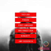 They use Person First Language and forget our humanity. Amy Sequenzia on Ollibean